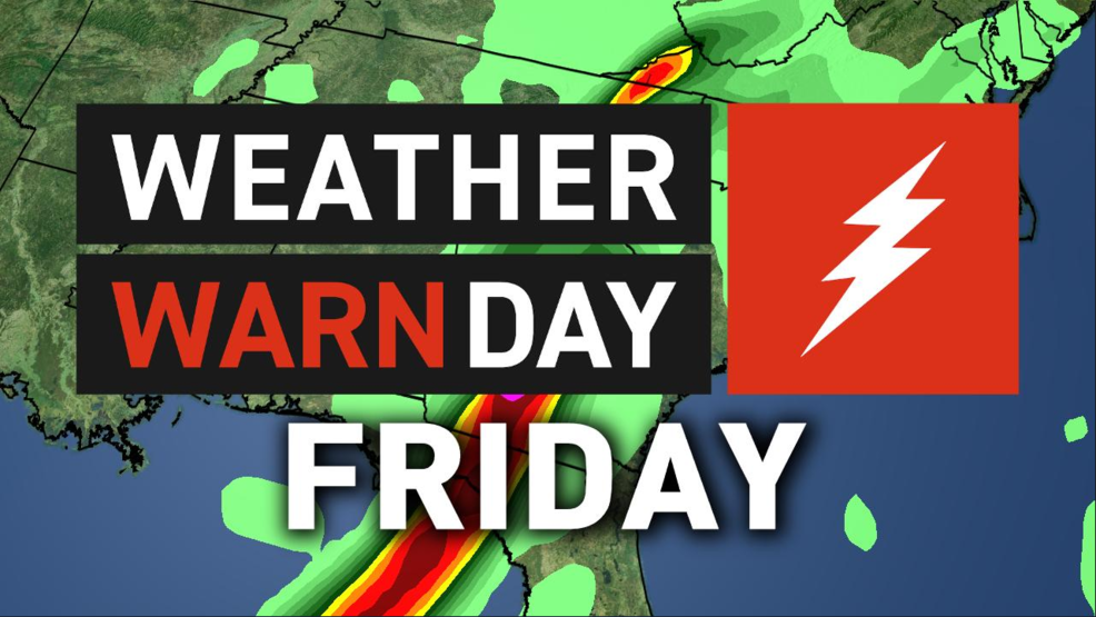 Weather Warn Day issued for Friday | WGXA